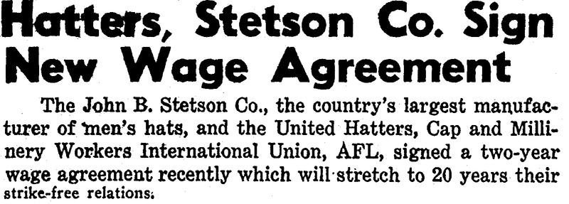 Hatters, Stetson Co. Sign New Wage Agreement